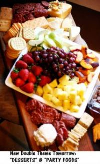 New themes tomorrow:  Desserts & Party Foods  I sure do love the looks of this platter!