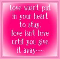 Love isn't love until . . . . .