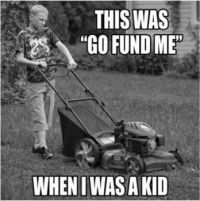 """This was """"Go Fund Me""""...."""