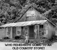Who remembers the ole courntry store
