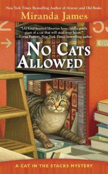 No Cats Allowed (Cat in the Stacks Mystery) Book 7 of 14: Cat in the Stacks Mystery