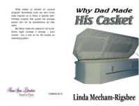 Why Dad Made His Casket