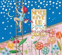 Never Give Up (Large)