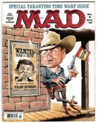 "MAD MAGAZINE--TARANTINO ""ONCE UPON A TIME IN HOLLYWOOD"" ISSUE !"