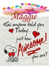 March 4th is Maggie's Birthday!  Happy Birthday, Maggs!!