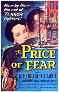 THE PRICE OF FEAR - 1956  POSTER  MERLE OBERON, LEX BARKER