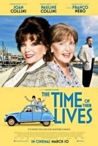 JOAN COLLINS, PAULINE COLINS - THE TIME OF THEIR LIVES - 2017 POSTER