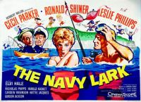THE NAVY LARK - 1959 MOVIE POSTER LESLIE PHILLIPS, CECIL PARKER, RONALD SHINER, ELVI HALE