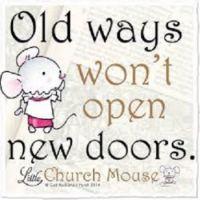Old ways...