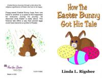 How The Easter Bunny Got His Tale