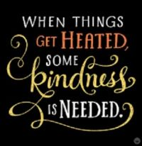 Kindness is Needed!