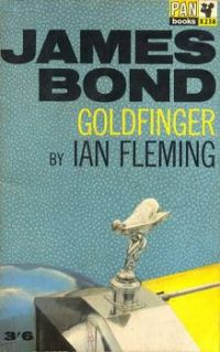 JAMES BOND 007--GOLDFINGER !