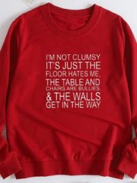 I'm not clumsy................