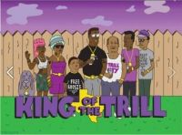 King of the Trill