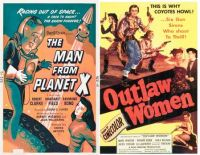 The Man from Planet X ~ 1951 and Outlaw Women ~ 1952
