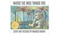 ''Where the Wild Things Are'' Maurice Sendak