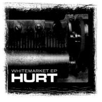 HURT- WHITEMARKET EP