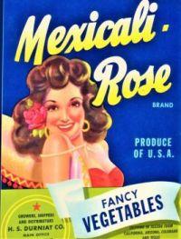 Themes Vintage ads - Mexicali-Rose Vegetables