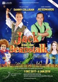 JACK & THE BEANSTALK - PANTOMIME  DANNY COLLIGAN, JEZ EDWARDS - LEEDS 2017