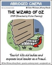 Abridged Cinema: The Wizard of Oz