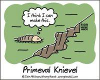 Primeval Knievel