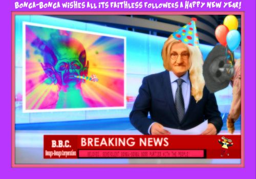 New Year Greetings From Bonga-Bonga.....