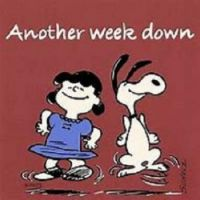 Another Week Down