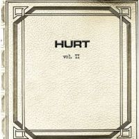 HURT- vol. II