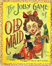THEME ~ Toys & Games . . . Old Maid