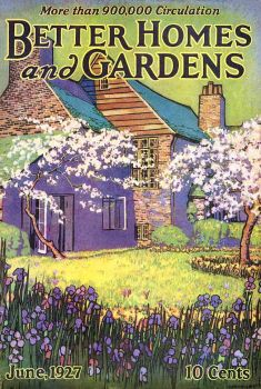 Better Home And Garden Magazine Better Homes And Gardens June 1927 Vintage Magazine Covers