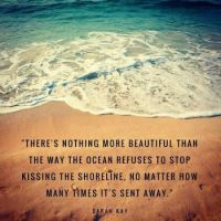 """4  ~  """"There's nothing more beautiful than...."""""""