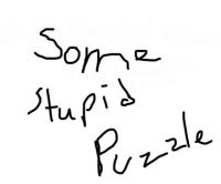 Some Stupid Puzzle