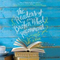 """""""The Readers of Broken Wheel Recommend"""" Written  by Katarina Bivald"""