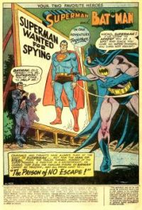 "SUPERMAN and BATMAN--""The Prison of NO Escape !"""