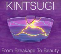 Theme Kintsugi -- More beautiful for having been broken