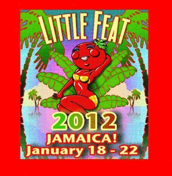 Little Feat In Jamaica (Great time!!)