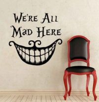 We're all mad here wall decor