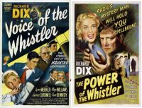 Richard Dix ~ Voice of the Whistler ~ 1945 and The Power of the Whistler ~ 1945