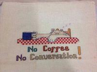 No coffee no conversation