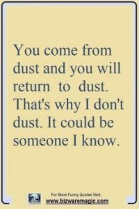 You come from dust