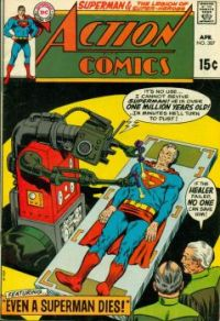"SUPERMAN in ACTION COMICS--""Even a Superman Dies !"""