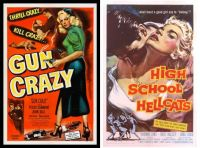 Gun Crazy ~ 1950 and High School Hellcats ~ 1958