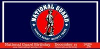 Today Is The Birthday of the National Guard.