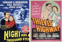 Night Has a Thousand Eyes ~ 1948 and Thieves' Highway ~ 1949