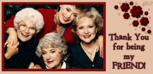 """Golden Girls""  forever"