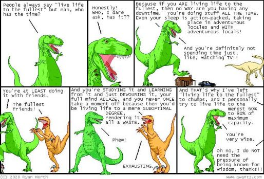 DINOSAUR COMICS Live life to the fullest