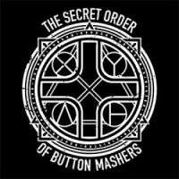 Secret Order of Button Mashers