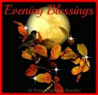 Evening Blessings