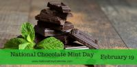 Today Is National Chocolate Mint Day!!