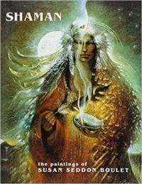Susan Seddon Boulet shaman